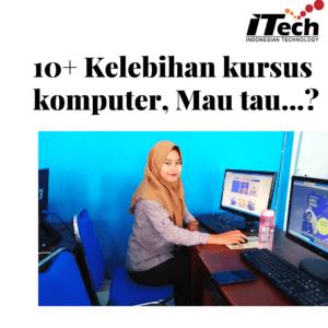 kelebihan kursus komputer
