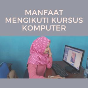 manfaat kursus komputer